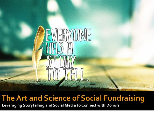http://www.nuttytimes.com/everyone-has-a-story-to-tell/!Leveraging Storytelling and Social Media to Connect ...