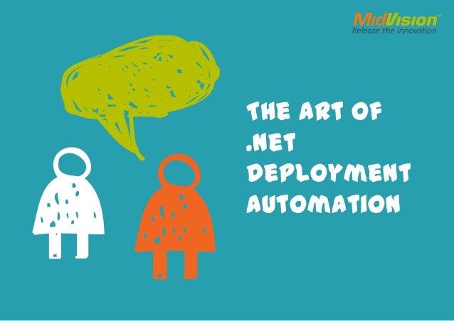 The Art of.NetDeploymentAutomation