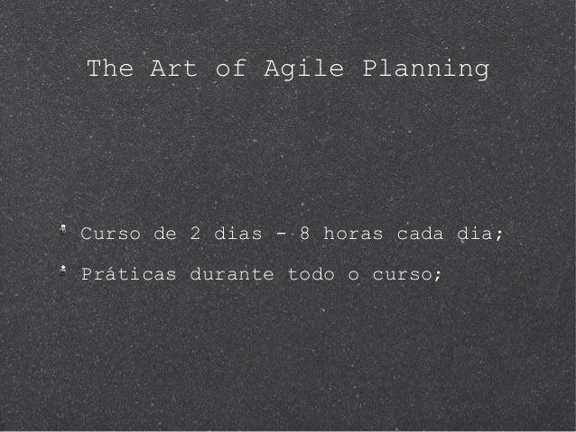 Resumo - The Art of Agile Planning Slide 3