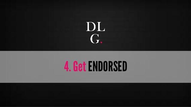 © Digital Luxury Group 20  4. Get ENDORSED
