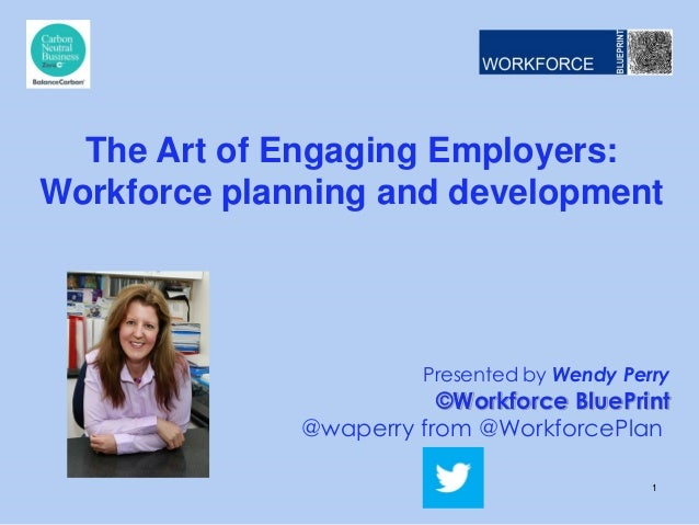 The art of engaging employers in workforce planning and development malvernweather Choice Image