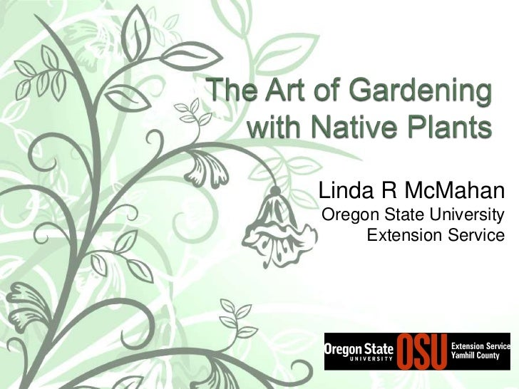 The art of gardening with native plants