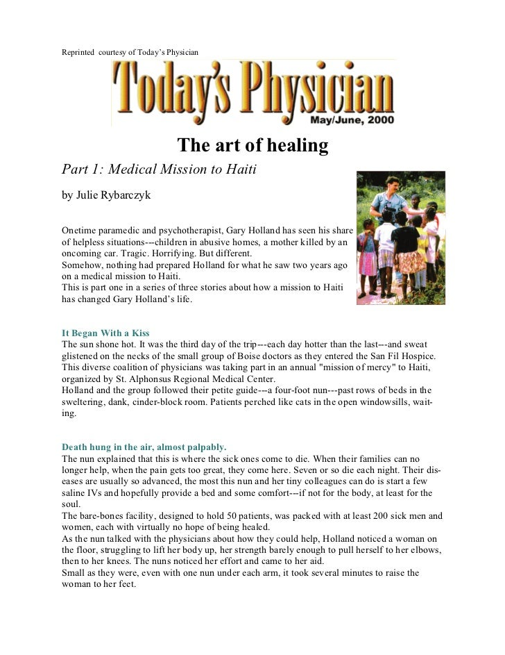 Reprinted courtesy of Today's Physician                                The art of healingPart 1: Medical Mission to Haitib...