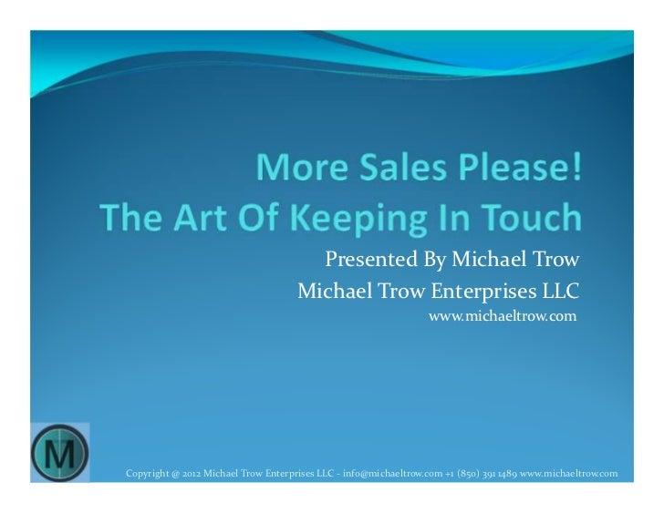 Presented By Michael Trow                                    Michael Trow Enterprises LLC                                 ...
