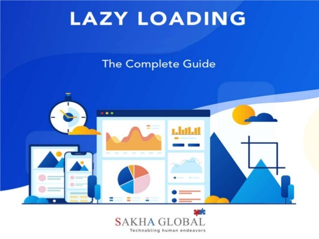 The Complete Guide to Lazy Loading