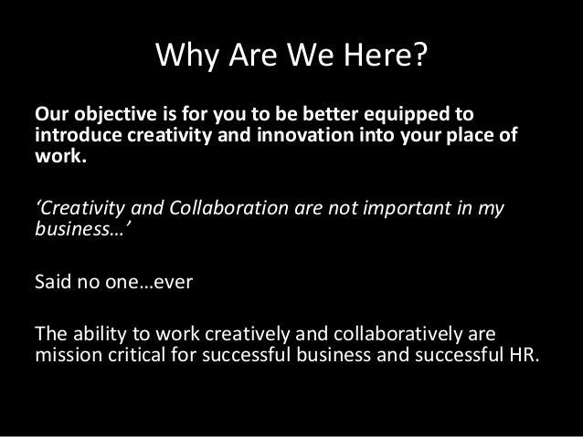 creativity and innovation in the workplace This seminar should be attended by the savvy business person who wants to  encourage innovation and creativity in the workplace – and ensure that both they .