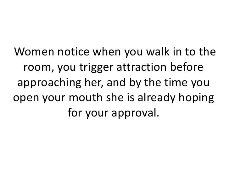 The art of approaching women.