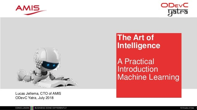 The Art of Intelligence – Introduction Machine Learning for