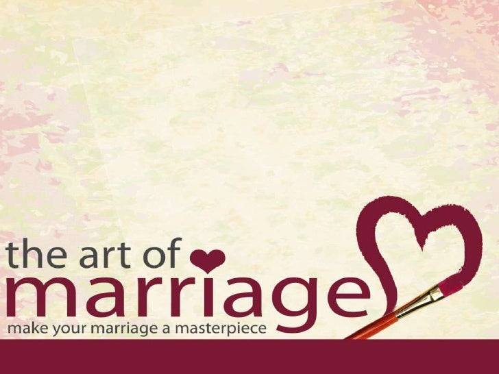 As we enter this series of lessons   there are some presuppositionsGod is the creator of marriage and thereforeHis design ...
