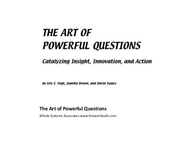 The art of powerful questions Slide 2
