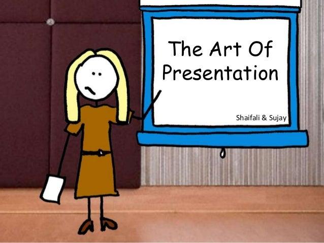 The Art Of Presentation Shaifali & Sujay