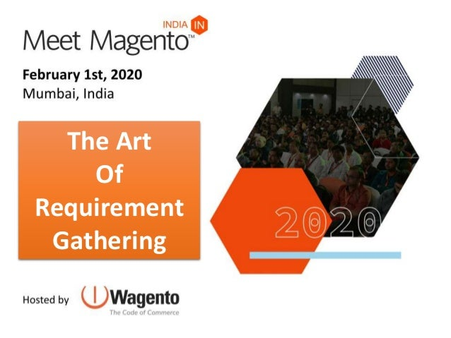 The Art Of Requirement Gathering