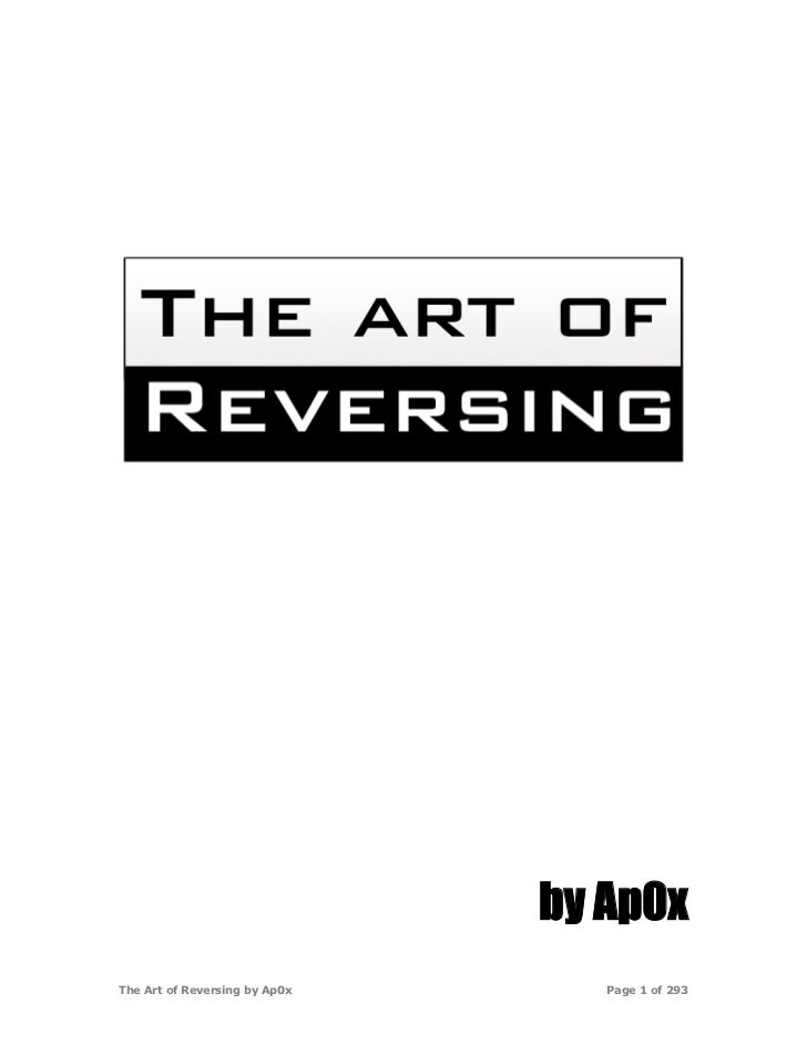 by Ap0xThe Art of Reversing by Ap0x      Page 1 of 293