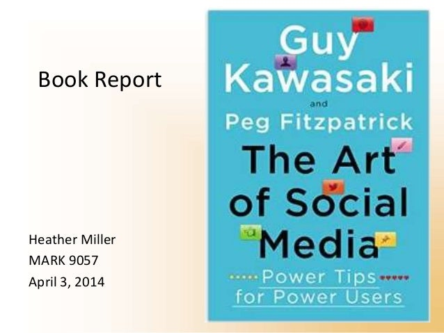 The Art Of Social Media By Guy Kawasaki Book