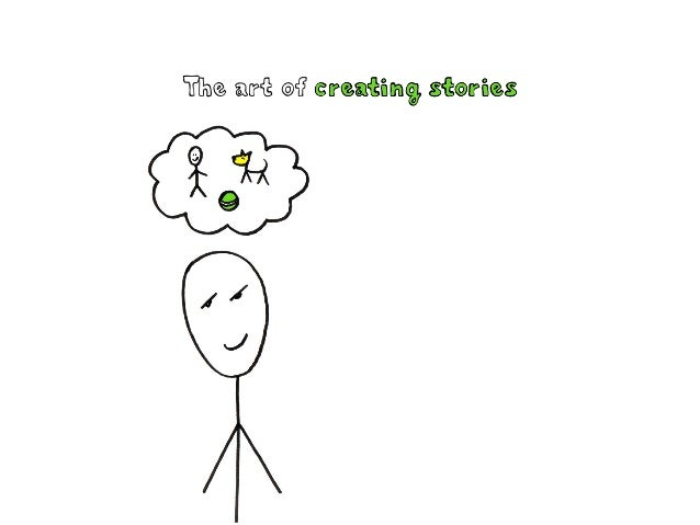 > The art of creating stories