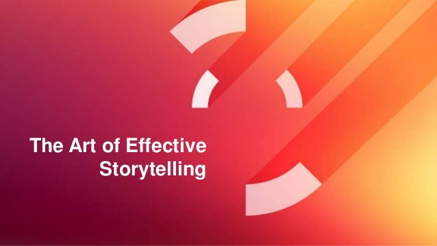 The Art of Effective Storytelling
