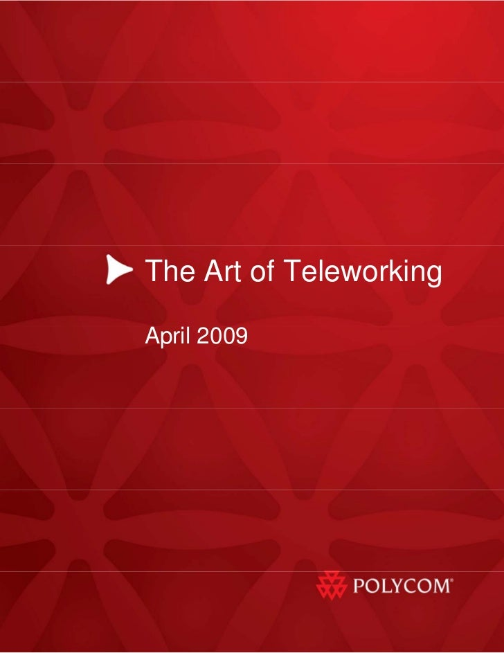 The Art of Teleworking  April 2009                  1