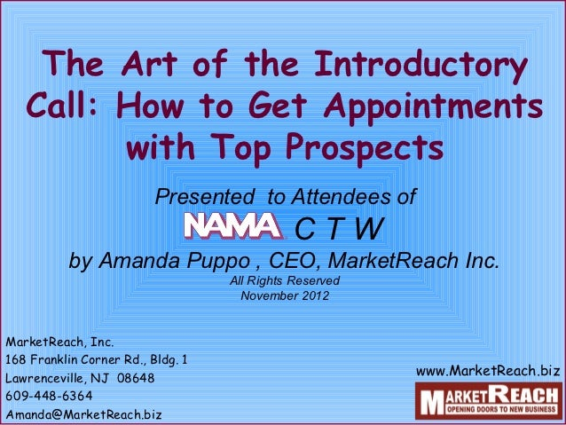 The Art of the Introductory   Call: How to Get Appointments         with Top Prospects                          Presented ...