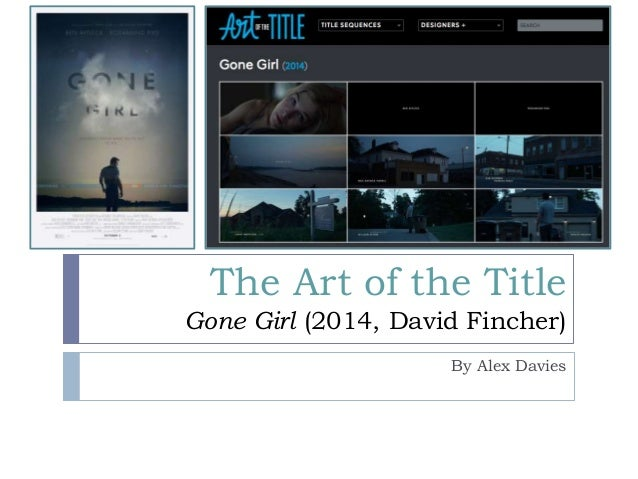The Art of the Title Gone Girl (2014, David Fincher) By Alex Davies