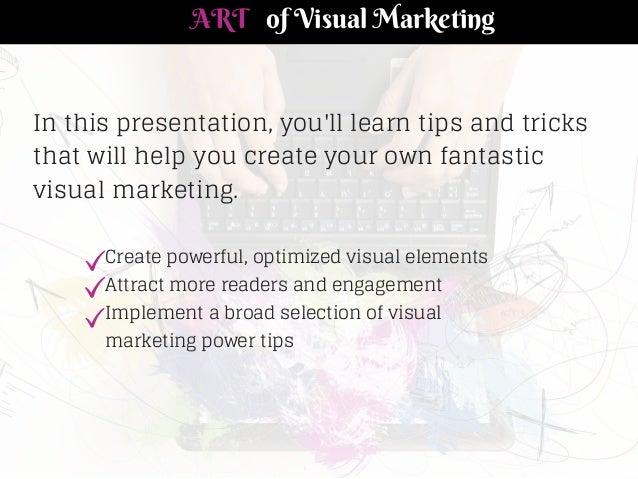 The Art of Visual Marketing by Peg Fitzpatrick and Guy Kawasaki Slide 3