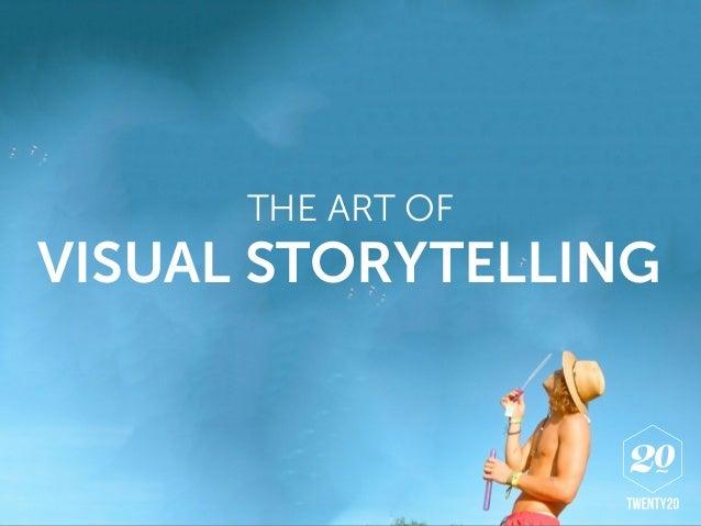 THE ART OF VISUAL STORYTELLING