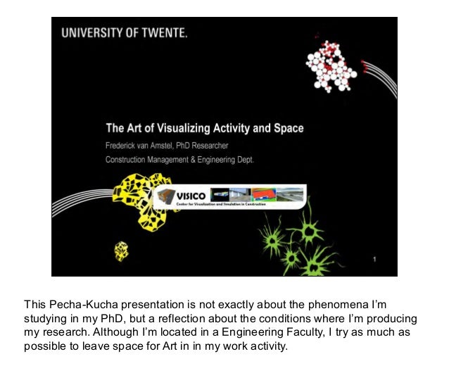 This Pecha-Kucha presentation is not exactly about the phenomena I'mstudying in my PhD, but a reflection about the conditi...