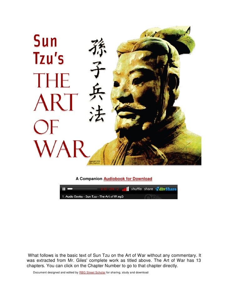 A Companion Audiobook for Download What follows is the basic text of Sun Tzu on the Art of War without any commentary. Itw...