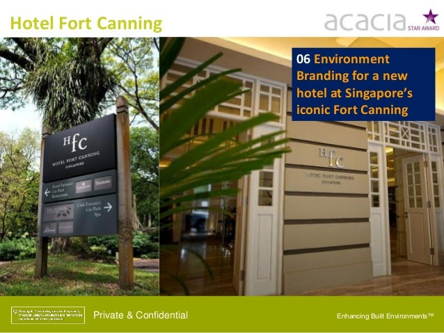Hotel Fort Canning Private & Confidential 06 Environment Branding for a new hotel at Singapore's iconic Fort Canning Enhan...