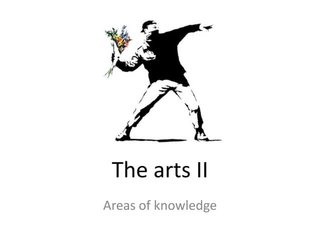 The arts IIAreas of knowledge