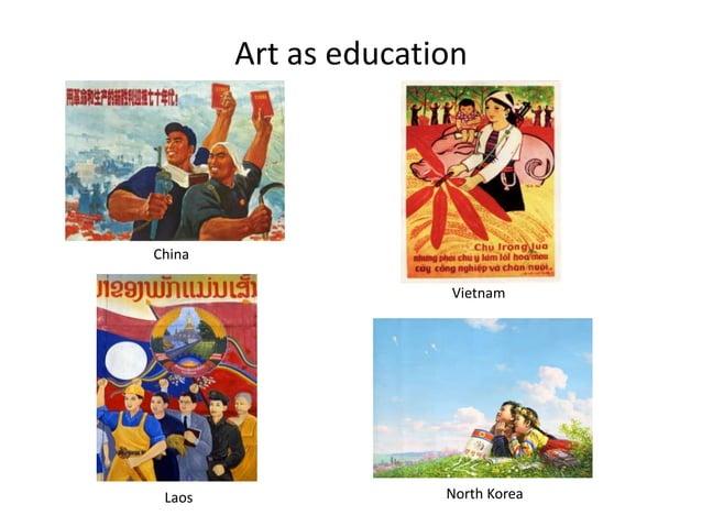 Art as educationChina                      Vietnam Laos                 North Korea