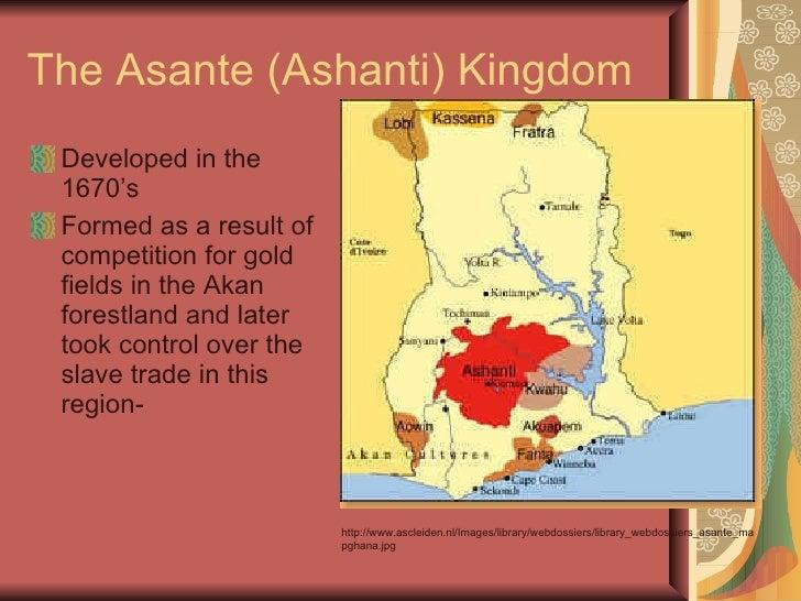 The asante  a kingdom of slave traders Slide 2