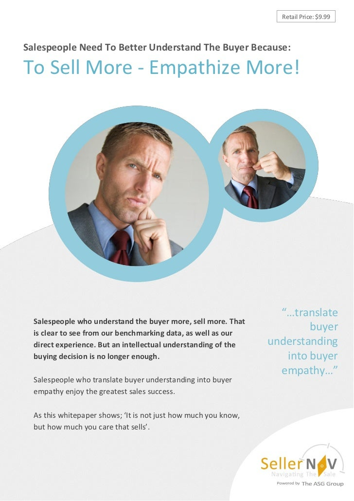 Retail Price: $9.99Salespeople Need To Better Understand The Buyer Because:To Sell More - Empathize More!                 ...
