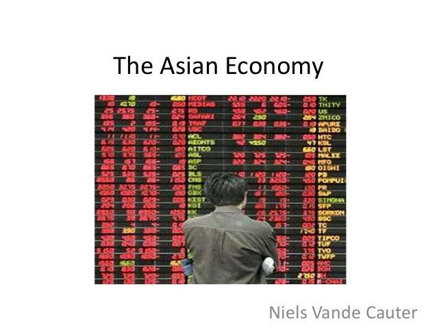 The Asian Economy Niels Vande Cauter