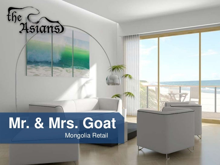 Mr. & Mrs. Goat       Mongolia Retail