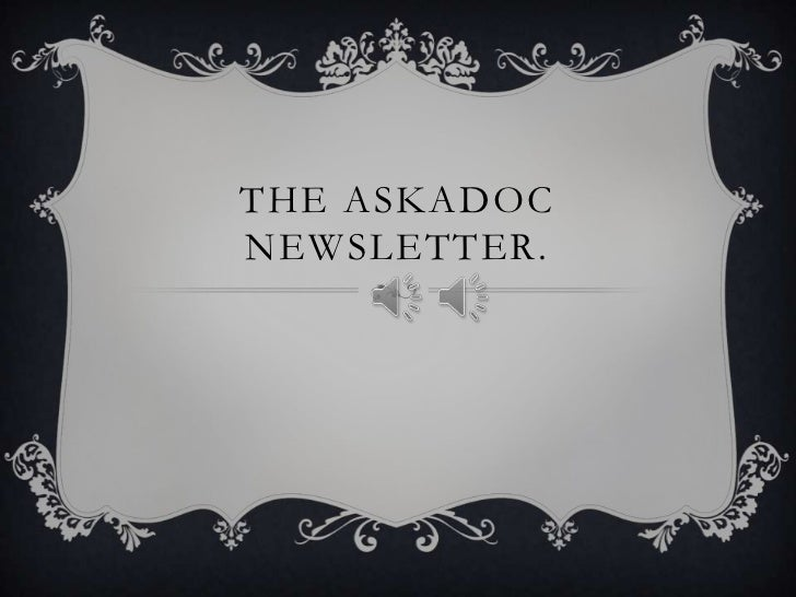 The Askadoc Newsletter.<br />