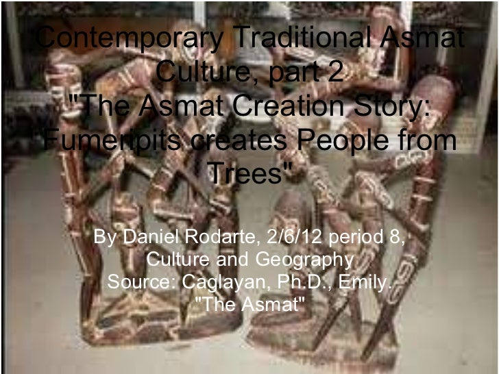 "<ul>Contemporary Traditional Asmat Culture, part 2 ""The Asmat Creation Story: Fumeripits creates People from Trees&qu..."