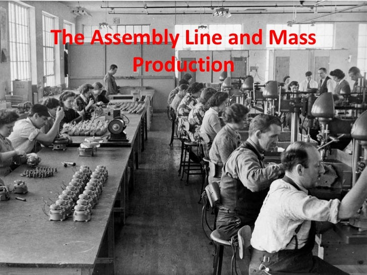 The Assembly Line And Mass Production Presentation