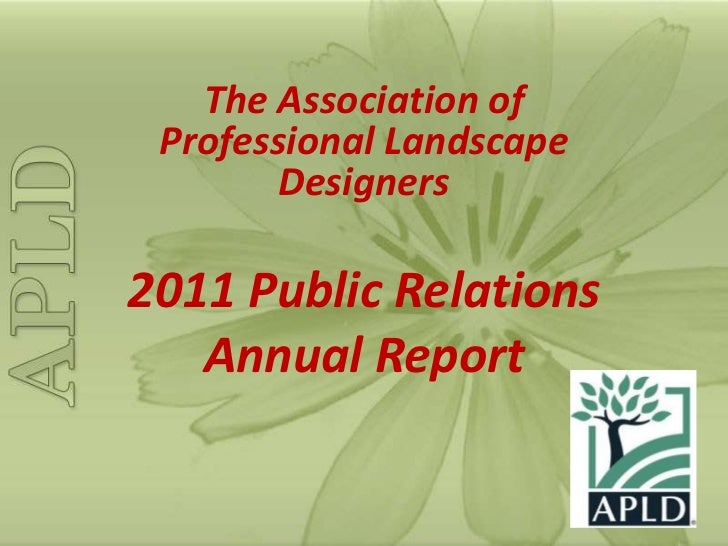 The Association of Professional Landscape       Designers2011 Public Relations   Annual Report