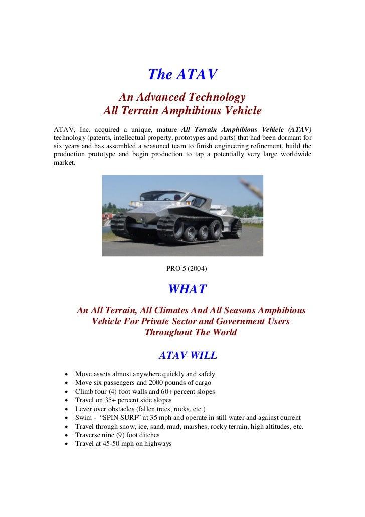 The ATAV                     An Advanced Technology                  All Terrain Amphibious Vehicle ATAV, Inc. acquired a ...