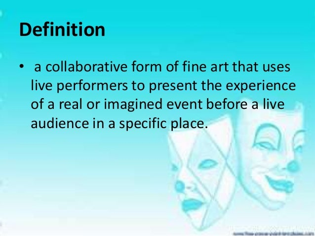 definition of theatre by different scholars