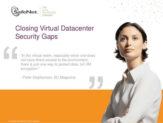 """Closing Virtual Datacenter        Security Gaps              """"In the virtual realm, especially when one does              ..."""