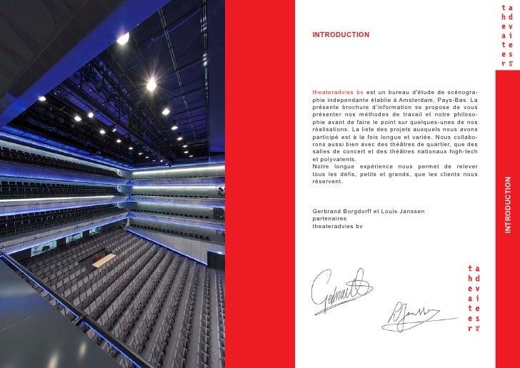 INTRODUCTION         theateradvies bv est un bureau d'étude de scénogra-     phie independante établie à Amsterdam, Pays-B...
