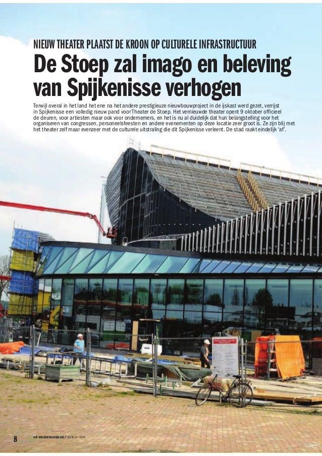 NIEUW THEATER PLAATST DE KROON OP CULTURELE INFRASTRUCTUUR De Stoep zal imago en beleving van Spijkenisse verhogenTerwijl ...