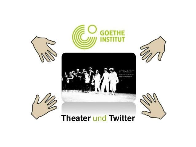 Theater und Twitter