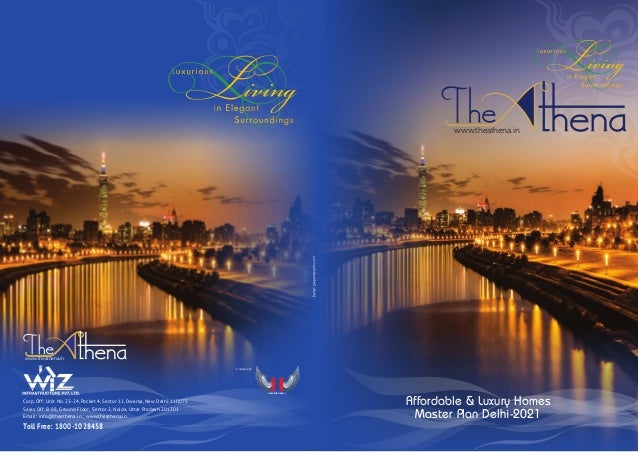 www.theathena.in www.theathena.in www.theathena.in HEAVENS REALTY Courtesy by Corp. Off: Unit No. 23-24, Pocket 4, Sector ...