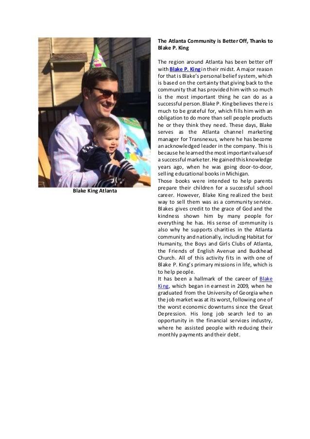 Blake King Atlanta The Atlanta Community is Better Off, Thanks to Blake P. King The region around Atlanta has been better ...