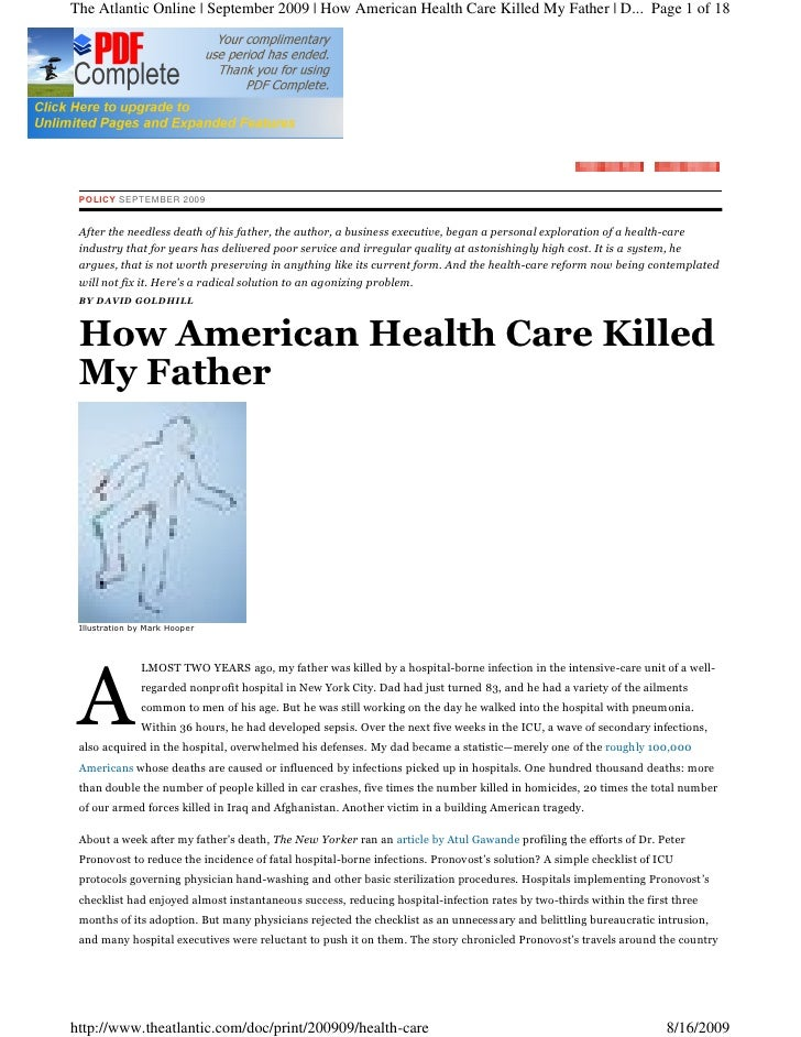 The Atlantic Online | September 2009 | How American Health Care Killed My Father | D... Page 1 of 18      POLICY SEPTEMBER...