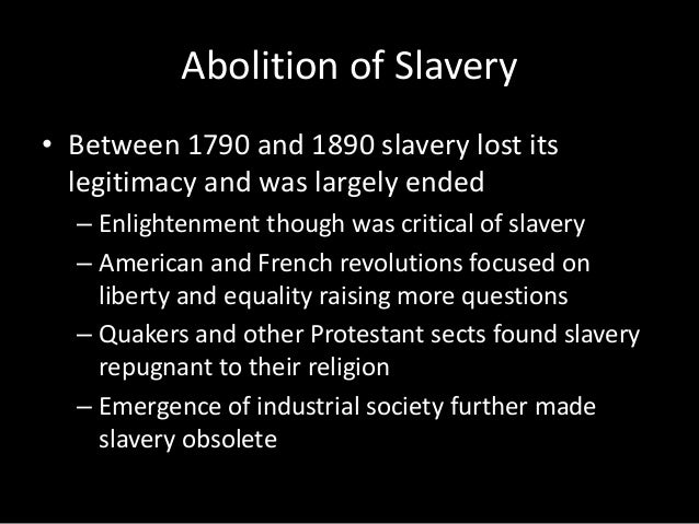 the issues of slavery during the enlightenment and french revolution 7 enlightenment & great awakening  they both developed during the enlightenment  despite attempts to abolish slavery during the french revolution.