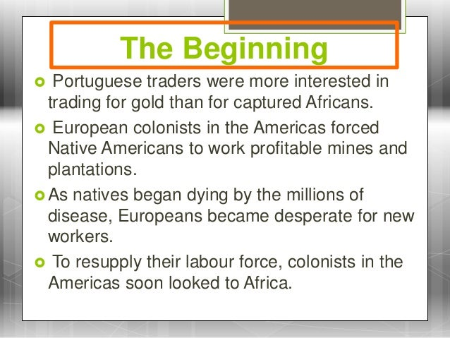 the different beliefs that dominated in african americans during the salve trade Racism harms many people within racially dominant groups, not just racially  oppressed groups it might seem  systems of belief that link forms of  socioeconomic injustice to racial classifications  blacks and other minorities  within the white working class  international slave trade was banned at the  beginning of the 19 th.