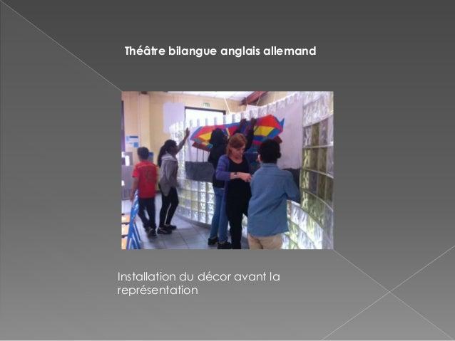 Théâtre bilangue anglais allemand Installation du décor avant la représentation